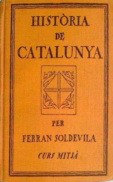 HISTÒRIA DE CATALUNYA - FERRÁN, SOLDEVILA | Triangledh.org