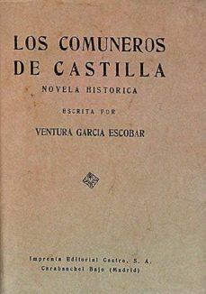 LOS COMUNEROS DE CASTILLA - VENTURA GARCÍA ESCOBAR   Triangledh.org