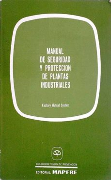 MANUAL DE SEGURIDAD Y PROTECCIÓN DE PLANTAS INDUSTRIALES - VVAA | Triangledh.org
