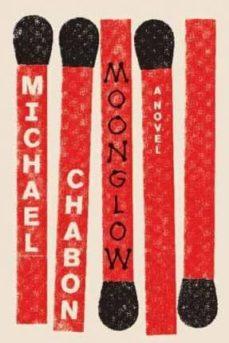 moonglow-michael chabon-9780062461391