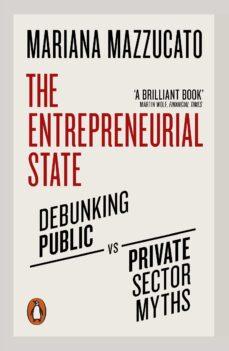 the entrepreneurial state (ebook)-mariana mazzucato-9780241305591