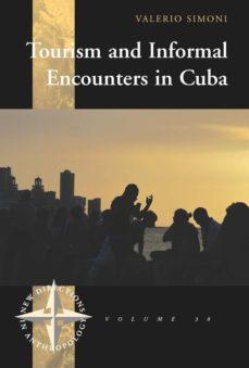 tourism and informal encounters in cuba (ebook)-valerio simoni-9781782389491