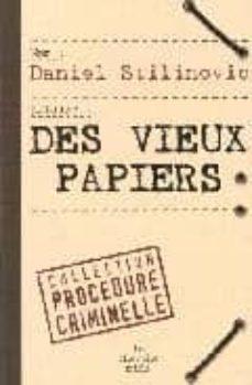 Descargar kindle books a ipad mini DES VIEUX PAPIERS 9782749103891 PDB FB2 ePub
