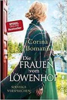 die frauen vom löwenhof - solveigs versprechen-corina bomann-9783548289991