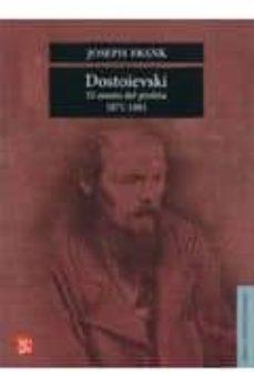 Descargar DOSTOIEVSKI: EL MANTO DEL PROFETA, 1871-1881 gratis pdf - leer online