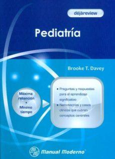 Descarga gratuita de archivos ebooks en pdf. DEJAREVIEW. PEDIATRIA DJVU in Spanish 9786074482591