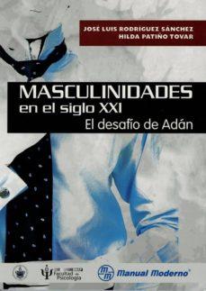 Noticiastoday.es Masculinidades En El Siglo Xxi. El Desafio De Adan Image
