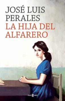 Descargar google book chrome LA HIJA DEL ALFARERO 9788401020391
