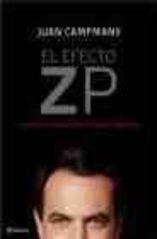 Ironbikepuglia.it El Efecto Zp: 1000 Dias De Campaña Para Llegar A La Moncloa Image