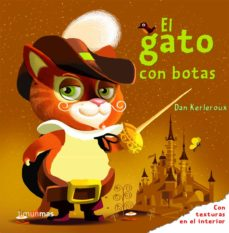 el gato con botas (cuentos clasicos con texturas )-leo timmers-dan kerleroux-9788408078791