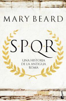 Eldeportedealbacete.es Spqr: Spqr: Una Historia De La Antigua Roma Image