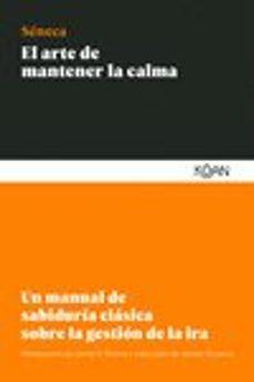 Permacultivo.es El Arte De Mantener La Calma: Un Manual De Sabiduria Clasica Sobre La Gestion De La Ira Image