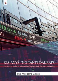 Comercioslatinos.es Els Anys (No Tant) Daurats: Del Somni Andorrá A La Crisi Dels Par Adisos Fiscals I Més Enllá Image