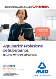 Ebooks para móvil AGRUPACION PROFESIONAL DE SUBALTERNOS DE LA COMUNIDAD AUTONOMA DE CANTABRIA. TEMARIO MATERIAS ESPECIFICAS PDF CHM 9788414232491