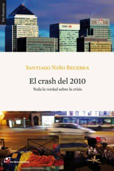 el crash del 2010 (ebook)-santiago niño becerra-9788415070191