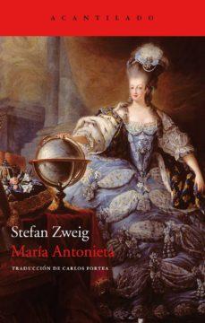 maria antonieta-stefan zweig-9788415277491