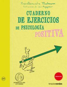 cuaderno de ejercicios de psicologia positiva-yvse-alexandre thalmann-9788415612391