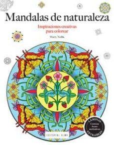 mandalas de la naturaleza (inspiraciones creativas para colorear)-marty noble-9788415618591