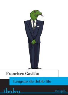 lenguas de doble filo (ebook)-francisco gavilan-9788415902591