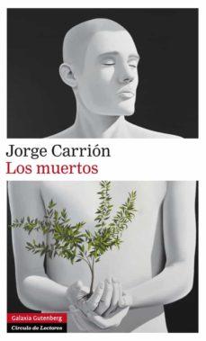 Ebook descargar gratis deutsch LOS MUERTOS de JORGE CARRION 9788416072491 FB2 ePub RTF in Spanish