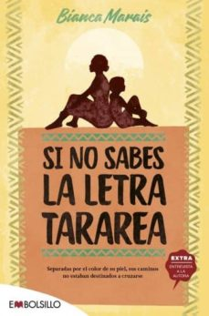 Descargar libros en linea amazon SI NO SABES LA LETRA, TARAREA de BIANCA MARAIS (Spanish Edition)  9788416087891