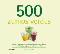 500 zumos verdes-carol beckerman-9788416138791
