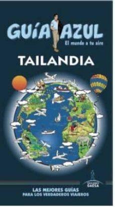 tailandia 2015 (guia azul) (6ª ed.)-luis mazarrasa mowinckel-9788416408191
