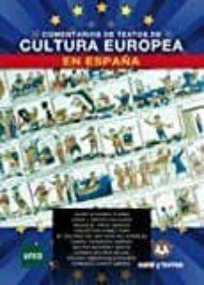 comentario de textos de cultura europea en españa-9788416466191