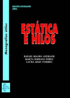 ESTATICA E HILOS - RAFAEL MAGRO ANDRADE | Triangledh.org