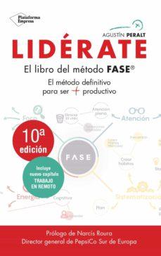 lidérate: método fase - el método definitivo para ser más productivo (ebook)-agustin peralt-9788417114091