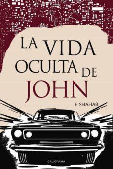 (I.B.D.) LA VIDA OCULTA DE JOHN - F. SHAHAB | Triangledh.org