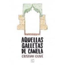 Descargar libros gratis de audio en línea AQUELLAS GALLETAS DE CANELA RTF ePub