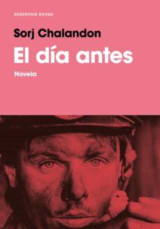 Descargas libros en cinta EL DÍA ANTES  de SORJ CHALANDON (Spanish Edition)