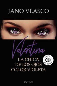 Descargas de libros gratis para kindle (I.B.D.) VALENTINA: LA CHICA DE LOS OJOS DE COLOR VIOLETA 9788417533991 in Spanish