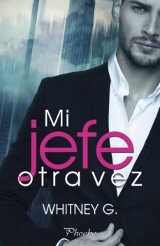 Descargar gratis ibooks para iphone MI JEFE OTRA VEZ CHM 9788417683191 de WHITNEY G. (Spanish Edition)