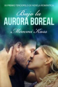 Inmaswan.es Bajo La Aurora Boreal (Xii Premio Terciopelo De Novela Romantica) Image