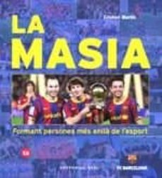 Descargar bibliotecario de libros electrónicos LA MASIA. FORMANT PERSONES MES ENLLÀ DE L ESPORT en español