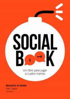 Ebook en joomla descargar SOCIAL BOOK: DESACTIVA LA BOMBA (Spanish Edition) de IVAN TAPIA 9788417858391