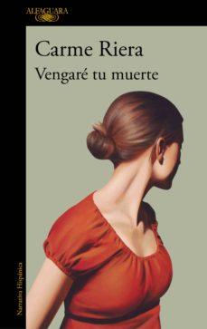 vengaré tu muerte (ebook)-carme riera-9788420432991
