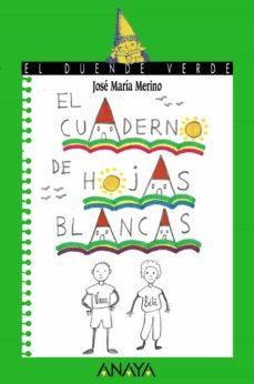 el cuaderno de hojas blancas-jose maria merino-9788420769691