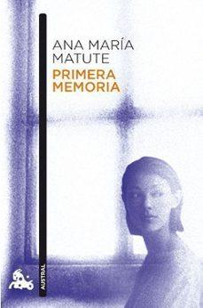 primera memoria-ana maria matute-9788423343591