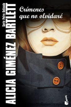 Descargar gratis nuevos ebooks ipad CRÍMENES QUE NO OLVIDARÉ ePub FB2 de ALICIA GIMENEZ BARTLETT (Literatura española)