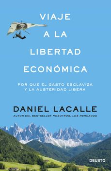 viaje a la libertad economica-daniel lacalle-9788423417391