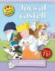 Upgrade6a.es Petita Princesa: Jocs Al Castell (Quadern Dactivitats) Image