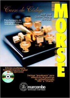 Descargar libro descargador gratis CURSO DE CODIGO MORSE (+ CD) 9788426713391 (Spanish Edition)