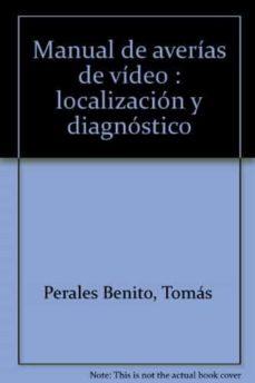 Costosdelaimpunidad.mx Manual De Averias De Video: Localizacion Y Diagnostico (3ª Ed.) Image
