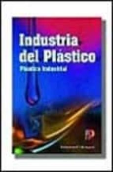 Descargar INDUSTRIA DEL PLASTICO gratis pdf - leer online
