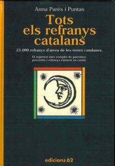 Vinisenzatrucco.it Tots Els Refranys Catalans Ys Existent Encataà Image