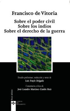 Cdaea.es Sobre El Poder Civil; Sobre Los Indios; Sobre El Derecho De La Gu Erra (2ª Edicion) Image