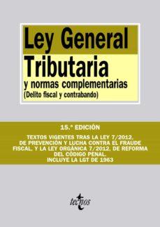 Carreracentenariometro.es Ley General Tributaria Y Normas Complementarias (12ª Ed.) Image